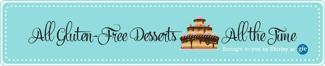 All Gluten-Free Desserts Blog