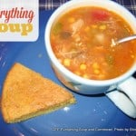 """Everything"" Soup and Flat and Firm Cornbread"