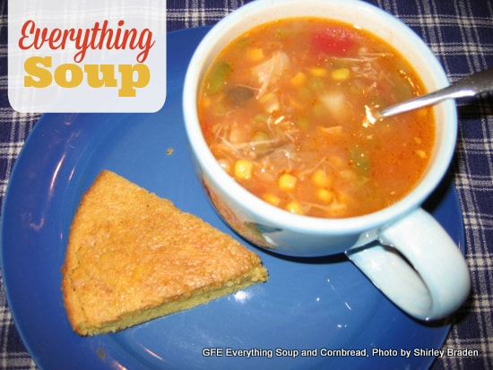 Gluten-free Everything Soup and Corn Bread recipes at gfe--gluten-free easily