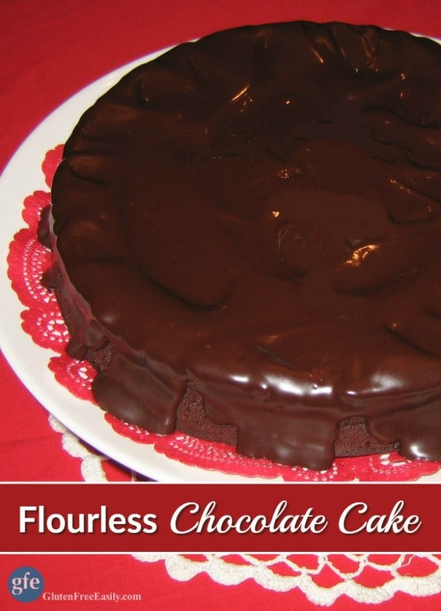 The ultimate Flourless Chocolate Cake. Perfect for every holiday and special occasion. You don't even have to separate the eggs either. I LOVE that part! [featured on GlutenFreeEasily.com] (photo)