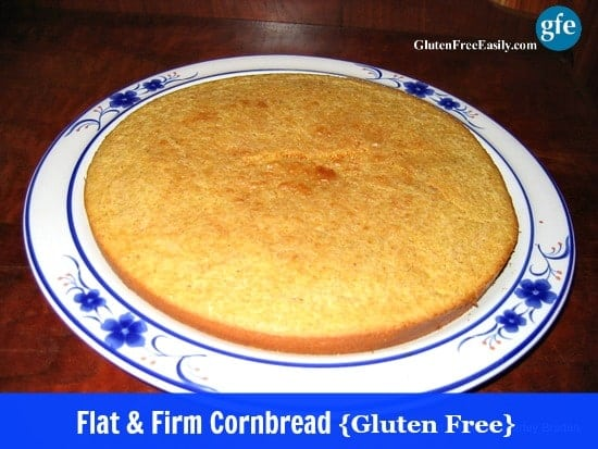Gluten-Free Flat and Firm Cornbread at Gluten Free Easily