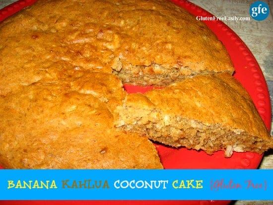 Gluten-Free Dairy-Free Banana Kahlua Coconut Cake at Gluten Free Easily