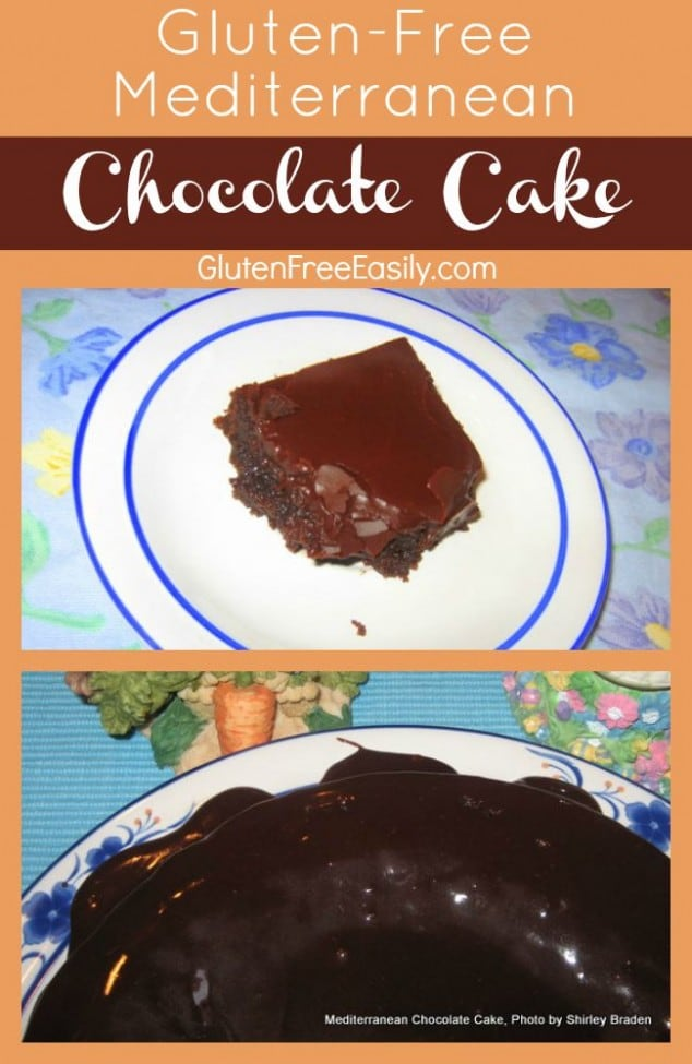 """Gluten-Free Mediterranean Chocolate Cake. This simple one-layer chocolate cake is my """"go to"""" cake recipe for friends' birthdays. Don't be disappointed by a single layer. This cake feeds quite a few people and has a lovely presentation. [from GlutenFreeEasily.com]"""