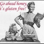 July–Go Ahead Honey, It's Gluten Free!