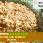Super Easy Turkey Breast and Surprise Tortilla Chip Stuffing
