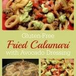 Gluten-Free Fried Calamari with Pico and Avocado Dressing Plus Pina Coladas