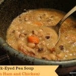 Black-Eyed Pea Soup (with Ham and Chicken)