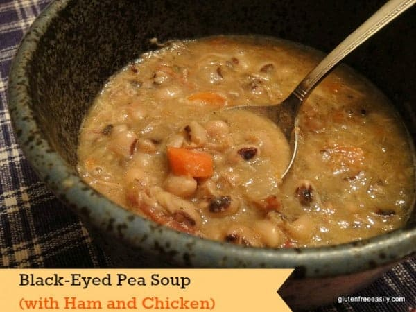 Black-Eyed Pea Soup with Ham and Chicken Gluten Free Easily