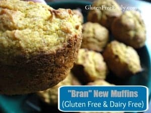 "Gluten-Free Bran Muffins. They're also dairy free. I call them gluten-free ""Bran"" New Muffins because there's actually no bran of any kind in these tasty muffins. [from GlutenFreeEasily.com]"