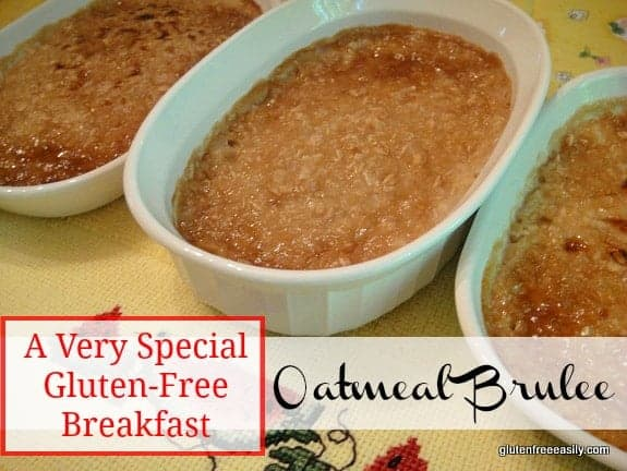Gluten-Free Oatmeal Brulee. A divine but super easy way to start one's day! Guest worthy even. [from GlutenFreeEasily.com]