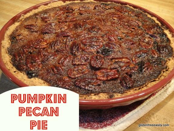Gluten-Free Pumpkin Cushaw Pecan Pie Gluten Free Easily