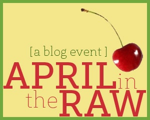 April in the Raw