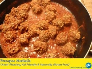 Gluten-Free Kid-Friendly Porcupine Meatballs Gluten Free Easily