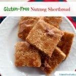 Gluten-Free Nutmeg Shortbread