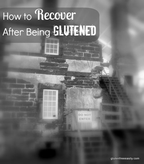 How to Recover After Being Glutened
