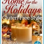 home for the holidays, gluten free, holidays, gfe