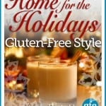 Announcing Home for the Holidays … Gluten-Free Style
