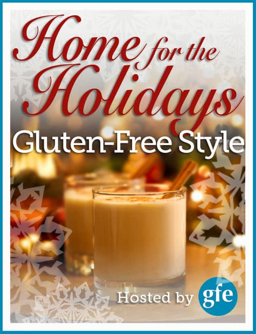 gluten free, dairy free, holidays, Christmas, home for the holidays, gluten-free style