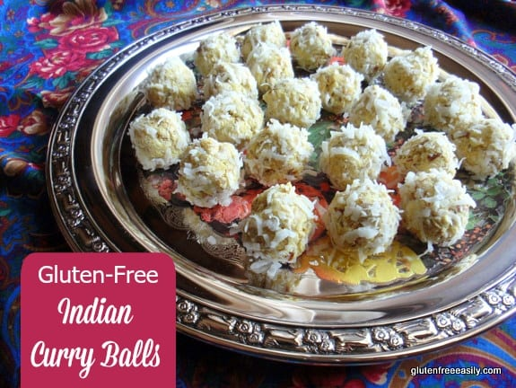 Gluten-Free Indian Chicken Curry Balls. These tasty bites make a wonderful appetizer! I give you a vegan option (using chickpeas), too. [from GlutenFreeEasily.com]