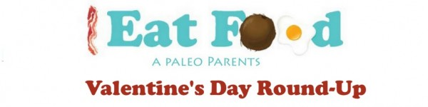 Eat Food Paleo Parents Round Up