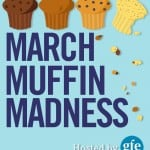 March Muffin Madness—All the Delicious Details!
