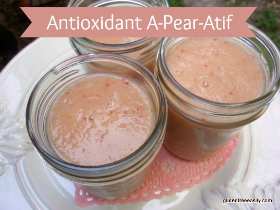 Antioxidant A-Pear-Atif at Gluten Free Easily