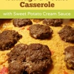 Sausage and Potato Casserole with Sweet Potato Cream Sauce