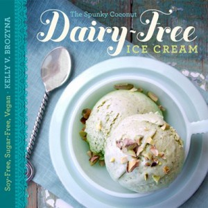 Kelly Brozyna, The Spunky Coconut, dairy-free ice cream, The Dairy-Free Ice Cream Cookbook
