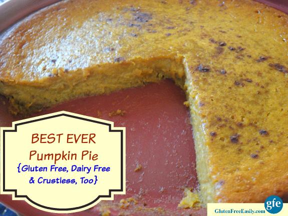 Best Ever Gluten-Free Dairy-Free Pumpkin Pie Gluten Free Easily