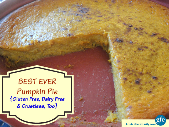 Best Ever Gluten-Free Dairy-Free Pumpkin Pie Gluten Free Easily
