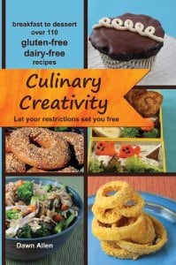 gluten free, dairy free, Culinary Creativity, Dawn Allen