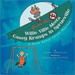 gluten free, celiac, children's book, Elena Torsiello, Willie Vilie Meets Casey Kramps in Sprueville