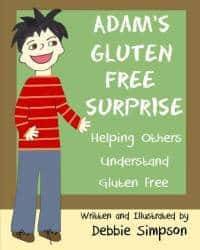 gluten free, celiac, children's book, Adam's Gluten-Free Surprise, Debbie Simpson