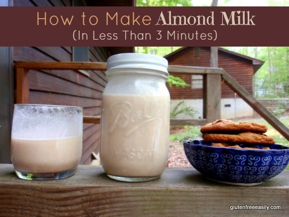 How to Make Almond Milk in Less Than 3 Minutes. Homemade Almond Milk. For real! (shown with my Flourless Peanut Butter Chocolate Chip Cookies) [on GlutenFreeEasily.com]