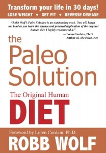 gluten free, paleo, Robb Wolf, The Paleo Solution, CrossFit