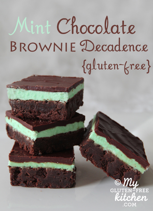 Mint Chocolate Brownie Decadence from My Gluten-Free Kitchen