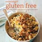 gluten free, dairy free, cookbook, Weeknight Gluten Free, Kristine Kidd, cookbook review, cookbook giveaway