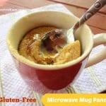 Now you can have a pancake any time you want! With no muss and no fuss! Gluten-Free Mug Pancake from Gluten Free Easily (photo)