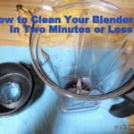 How to Clean Your Blender in 2 Minutes or Less