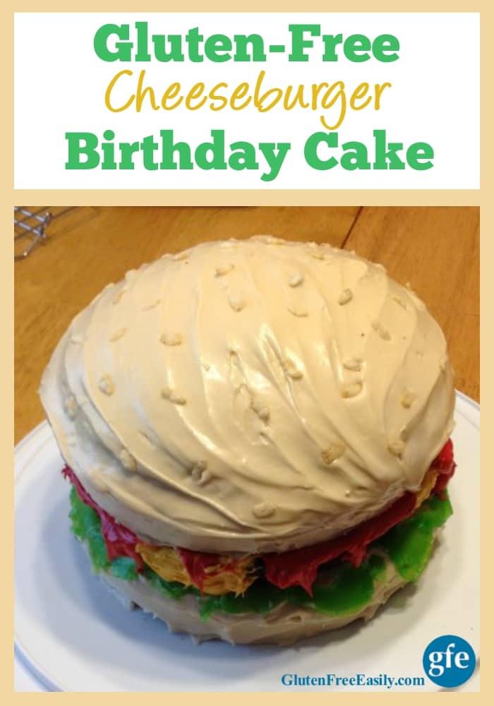 Gluten-Free Cheeseburger Birthday Cake at Gluten Free Easily