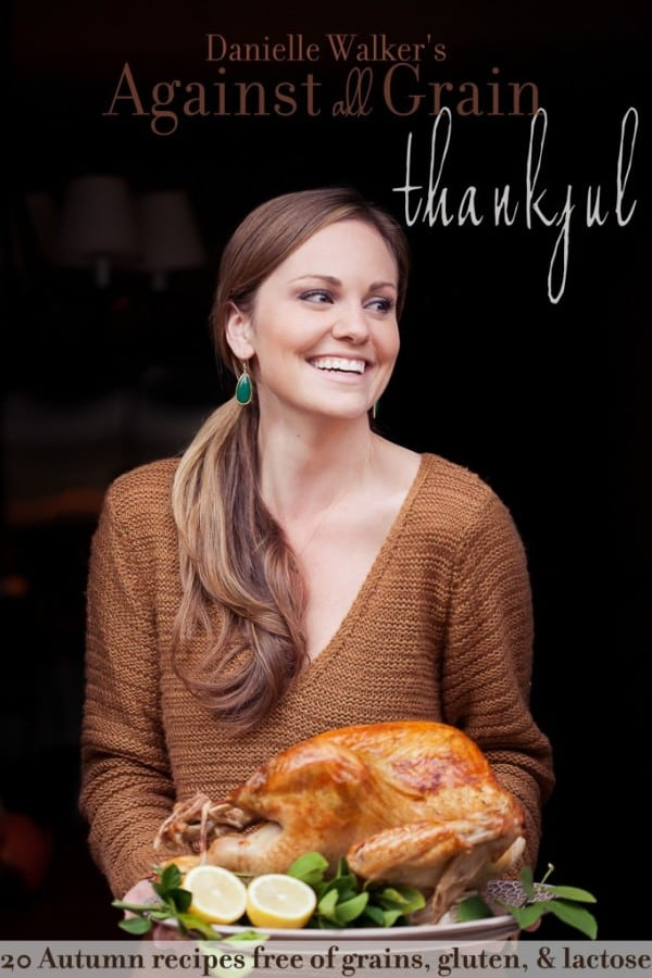 gluten-free Thanksgiving recipes, paleo Thanksgiving recipes, Danielle Baker, Against All Grain