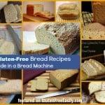 Top 20+ Best Gluten-Free Bread Machine Recipes Plus More Info on Bread Machines
