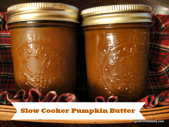 Slow Cooker Pumpkin Butter Gluten Free Easily