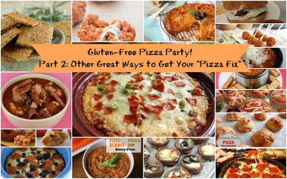 Gluten-Free Pizza Party Other Terrific Pizza Options