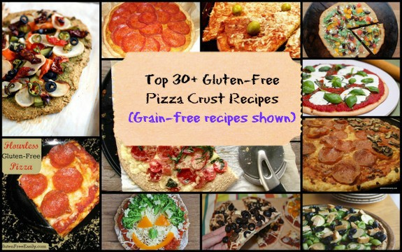 Top 30 Best Gluten-Free Pizza Crust Recipes (Grain-Free Recipes Shown) Featured on GFE