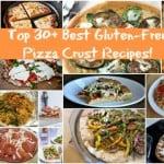 Top 30 Best Gluten-Free Pizza Crust Recipes