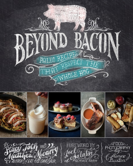Beyond Bacon by Stacy Toth and Mattthew McCarry