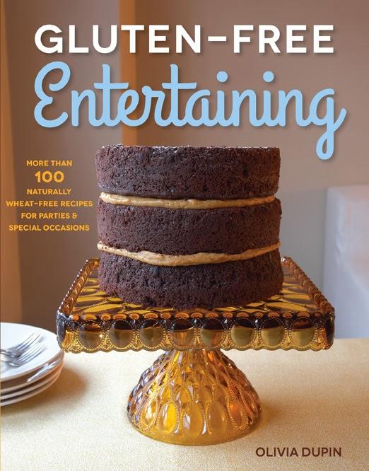 Gluten-Free Entertaining from Olivia Dupin