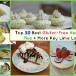 Pretend You're in Key West Enjoying Key Lime Pie! Over 30 Gluten-Free Key Lime Pie Dessert Recipes!