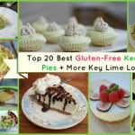 Over 30 Gluten-Free Key Lime Pie Recipes!